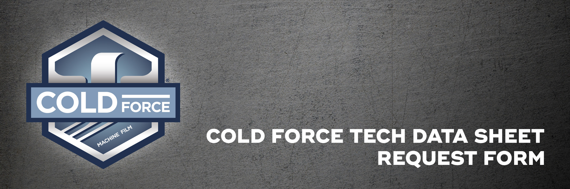 Cold-Force-Tech-Data-Sheet-Request-Form