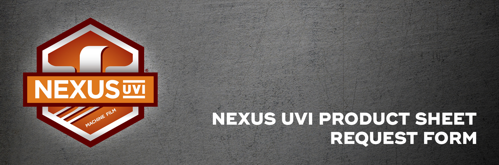 Nexus-UVI-Product-Sheet-Request-Form