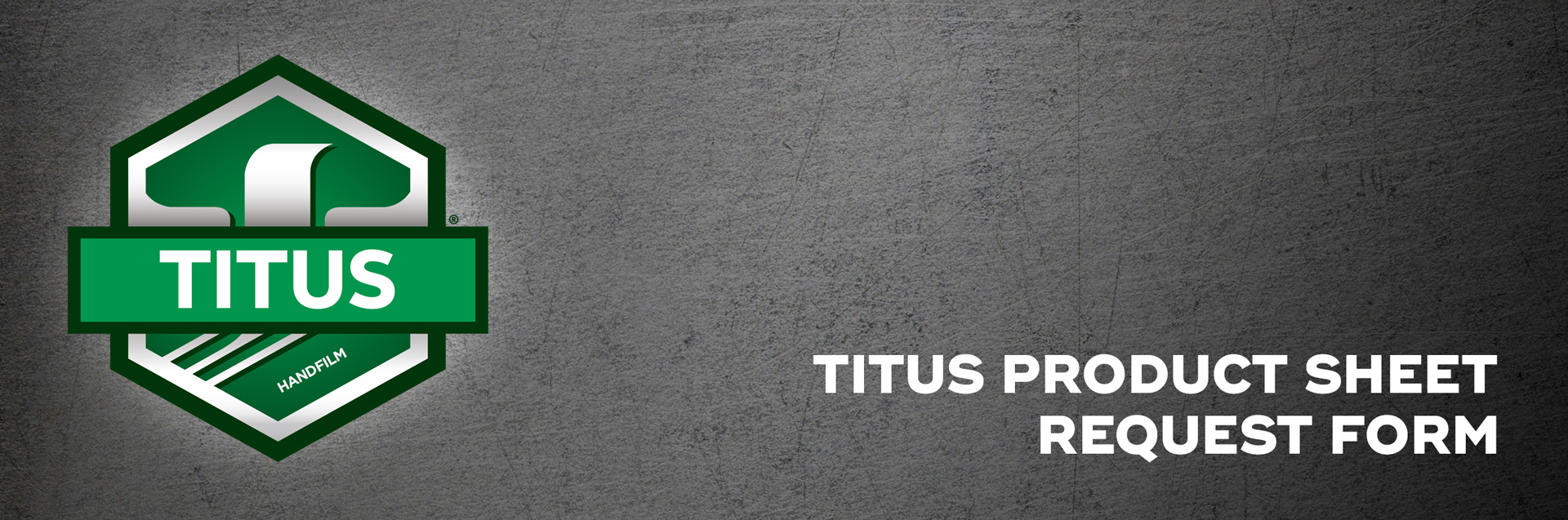 Titus-Product-Sheet-Request-Form-Hero