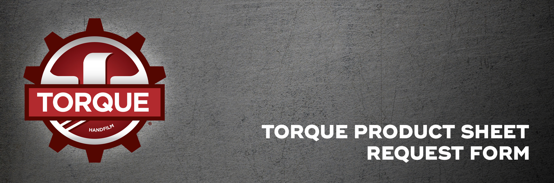 Torque-Product-Sheet-Request-Form