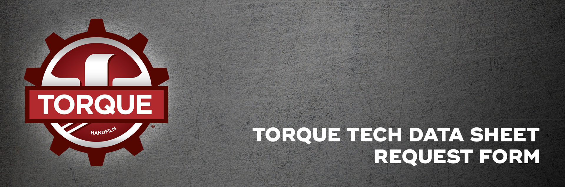 Torque-Tech-Data-Sheet-Request-Form