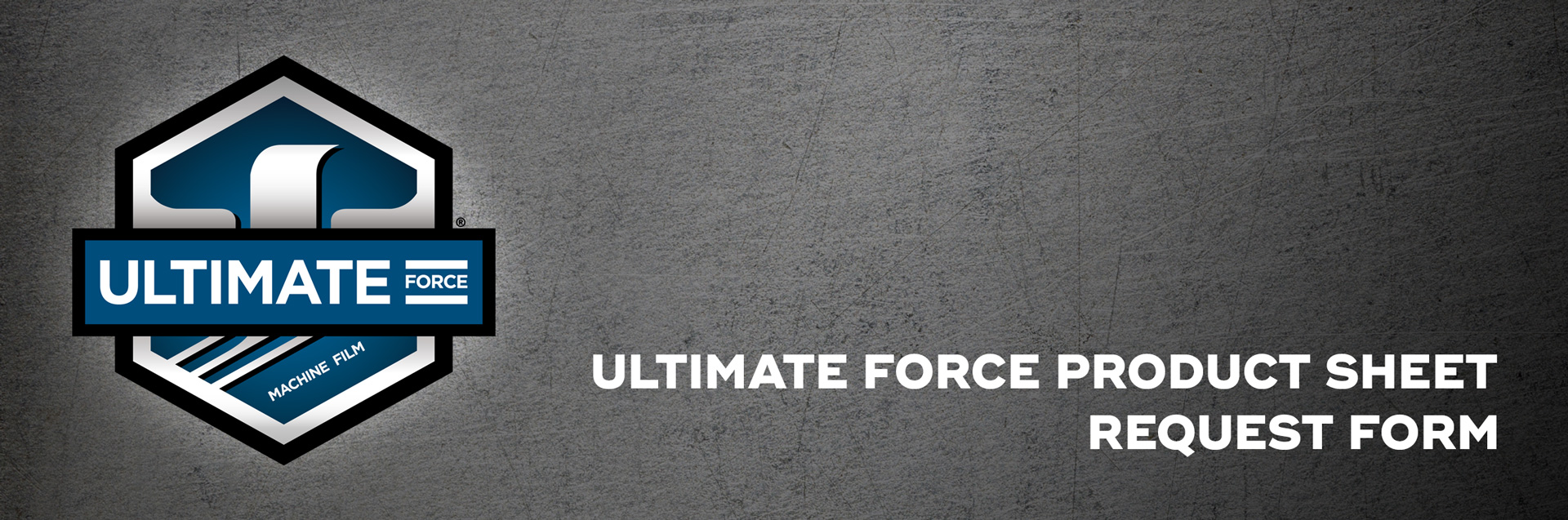Ultimate-Force-Product-Sheet-Request-Form